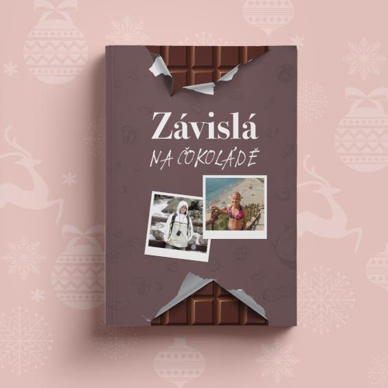 Táňa Lišková: Závislá na čokoládě - jediná kniha o hubnutí, kterou potřebujete
